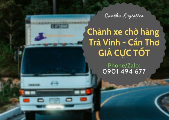 Dịch vụ Chành xe chở hàng Trà Vinh - Cần Thơ GIÁ CỰC TỐT tại Cantho Logistics