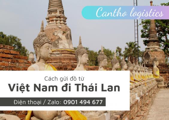 Dịch vụ gửi đồ từ Việt Nam sang Thái Lan giá rẻ, đơn giản, nhanh chóng