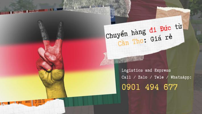 Chuyển hàng đi Đức tại Cần Thơ: Ưu đãi 30%, gửi càng nhiều giá càng rẻ